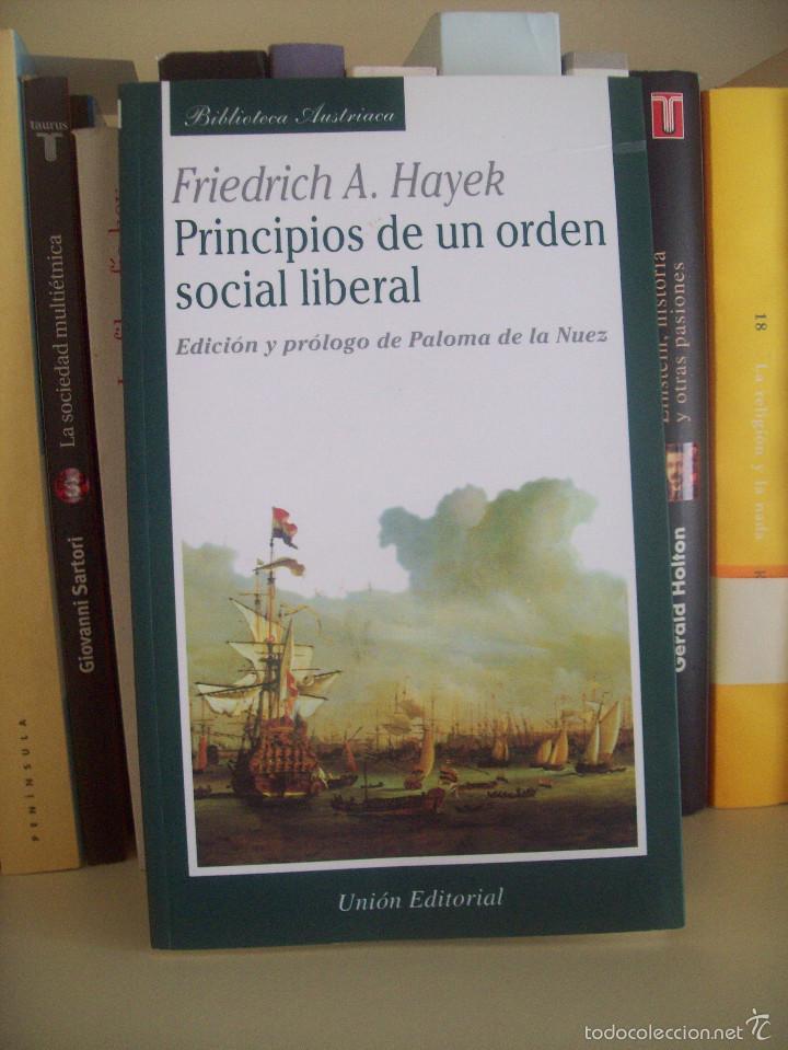 FRIEDRICH A. HAYEK, PRINCIPIOS DE UN ORDEN SOCIAL LIBERAL (Libros de Segunda Mano - Pensamiento - Política)