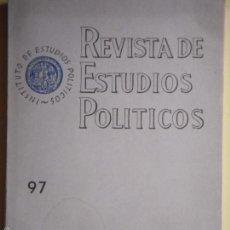 Libros de segunda mano - REVISTA DE ESTUDIOS POLITICOS Nº 97 - INSTITUTO DE ESTUDIOS POLITICOS, MADRID, FEBRERO 1958 - 56310721