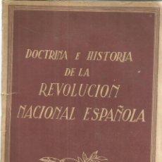Libros de segunda mano: DOCTRINA E HISTORIA DE LA REVOLUCIÓN NACIONAL ESPAÑOLA. JONS. BARCELONA. 1939. Lote 56693299