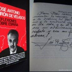 Libros de segunda mano: LIBRO FIRMADO Y DEDICADO A MANO POR JOSÉ ANTONIO GIRÓN, MINISTRO DE FRANCO 16 AÑOS. FALANGE. DERECHA. Lote 19930549