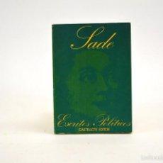 Libros de segunda mano: ESCRITOS POLÍTICOS, SADE - CASTELLOTE EDITOR. Lote 56732079