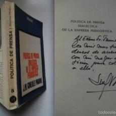 Libros de segunda mano: JOSÉ MANUEL GONZÁLEZ PÁRAMO.DEDICATORIA AL MINISTRO INFORMACIÓN DE FRANCO FERNANDO DE LIÑAN. PRENSA. Lote 56832515