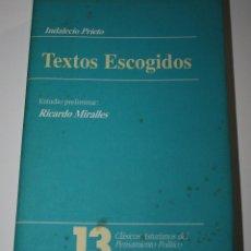 Libros de segunda mano: INDALECIO PRIETO. TEXTOS ESCOGIDOS.. Lote 56883055