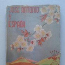 Libros de segunda mano: JOSE ANTONIO Y ESPAÑA. AGUSTÍN DEL RÍO CISNEROS. AÑO 1952.. Lote 56892495