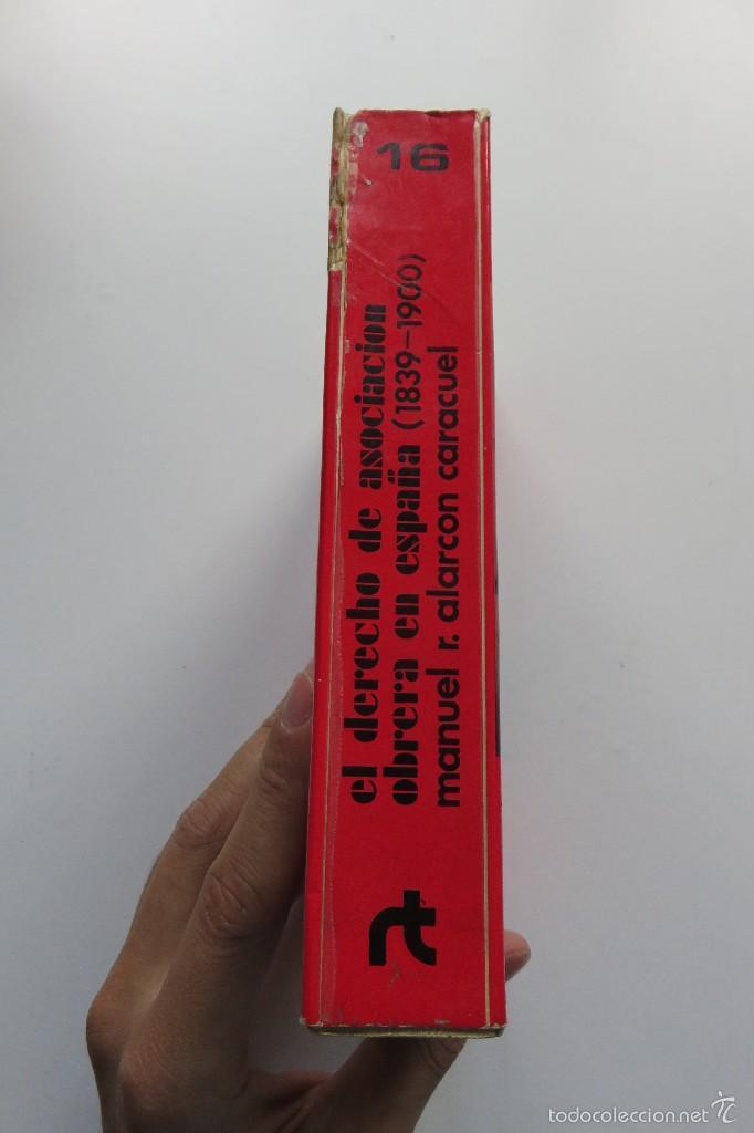 Libros de segunda mano: EL DERECHO DE ASOCIACIÓN OBRERA EN ESPAÑA - MANUEL R. ALARCÓN - EDICIONES REVISTA DE TRABAJO (1975) - Foto 2 - 57136331