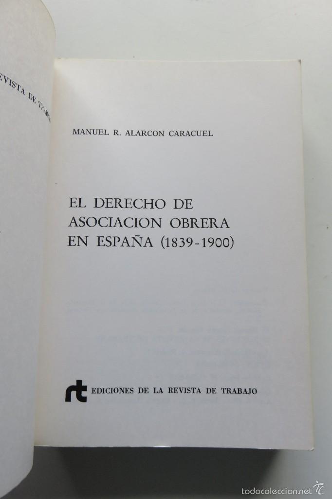 Libros de segunda mano: EL DERECHO DE ASOCIACIÓN OBRERA EN ESPAÑA - MANUEL R. ALARCÓN - EDICIONES REVISTA DE TRABAJO (1975) - Foto 3 - 57136331