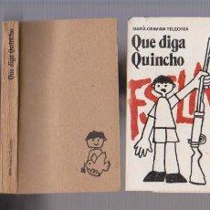 Libros de segunda mano: F.S.L.N. - QUE DIGA QUINCHO - MARÍA GRAVINA TELECHEA - ED. GENTE NUEVA 1985 / CUBA. Lote 57217386