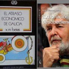 Gebrauchte Bücher - Beiras. 2 libros: Exortación a la desobediencia y El atraso económico de Galicia. BNG. Podemos - 57282509