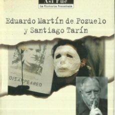 Libros de segunda mano: ESPAÑA ACUSA. EDUARDO MARTÍN DE POZUELO. SANTIAGO TARÍN. PLAZA & JANES. BARCELONA.1999. Lote 57378805