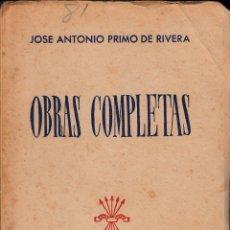 Libros de segunda mano: JOSÉ ANTONIO PRIMO DE RIVERA. OBRAS COMPLETAS. MADRID, MCMXLV. . Lote 57654677