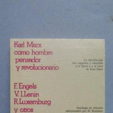 Libros de segunda mano: KARL MARX. HOMBRE PENSADOR Y REVOLUCIONARIO. VV.AA. Lote 57725532