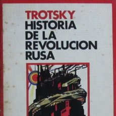 Libros de segunda mano: HISTORIA DE LA REVOLUCIÓN RUSA. 1/FEBRERO, 1917. LEON TROTSKY. Lote 57817506