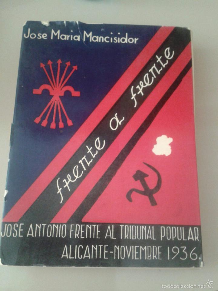FRENTE A FRENTE. JOSE MARIA MANCISIDOR (Libros de Segunda Mano - Pensamiento - Política)