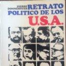 Libros de segunda mano: RETRATO POLÍTICO DE LOS USA. DOMMERGUES, PIERRE. Lote 58070659