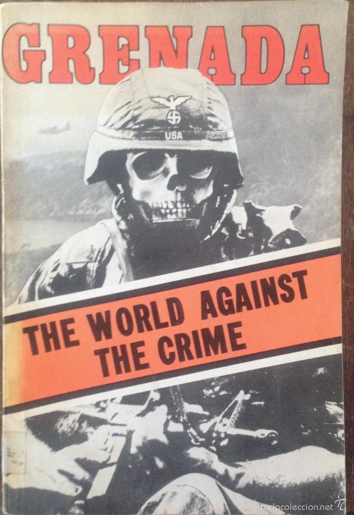 GRENADA THE WORLD AGAINST THE CRIME (Libros de Segunda Mano - Pensamiento - Política)