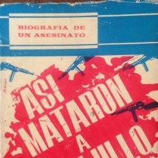Libros de segunda mano: ASI MATARON A TRUJILLO. MEYRELES SOLER RAFAEL. Lote 58079982