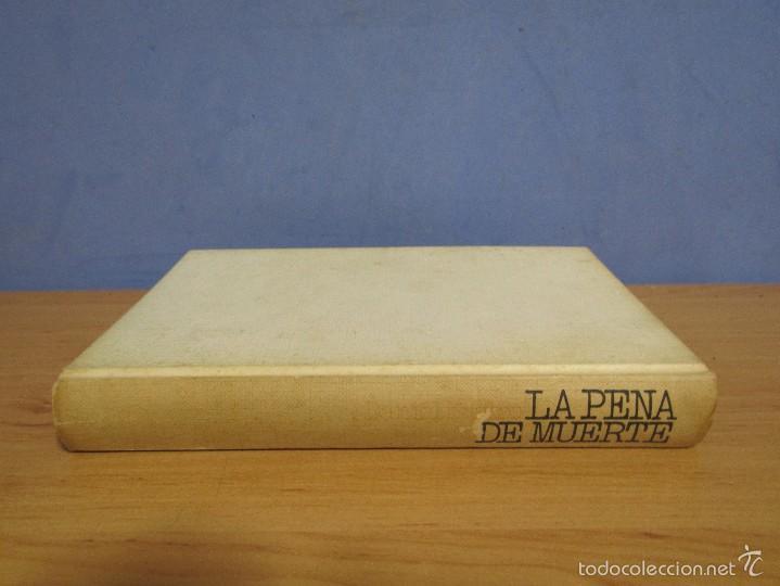 Libros de segunda mano: DANIEL SUEIRO LA PENA DE MUERTE CIRCULO DE LECTORES AÑO 1975 - Foto 2 - 58090304