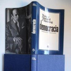 Libros de segunda mano: DEMOCRACIA, POR EL EXPRESIDENTE FRANCÉS VALERY GISCARD D´ESTAIGN. Lote 58231122