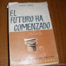Libros de segunda mano: EL FUTURO HA COMENZADO - ROBERT JUNGK. Lote 58236617