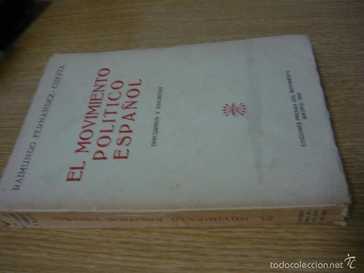 Libros de segunda mano: EL MOVIMIENTO POLÍTICO ESPAÑOL. DISCURSOS Y ESCRITOS. RAIMUNDO FERNÁNDEZ CUESTA 1952 (FALANGE) - Foto 2 - 58291092