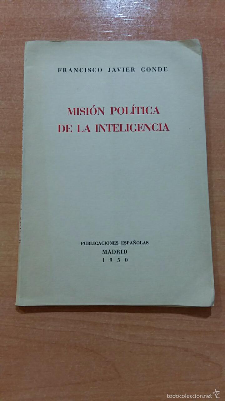 MISION POLITICA DE LAS MINORIAS. FRANCISCO JAVIER CONDE. 1950. CONFERENCIA ATENEO MADRID 9 MAYO 1950 (Libros de Segunda Mano - Pensamiento - Política)