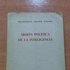 Libros de segunda mano: MISION POLITICA DE LAS MINORIAS. FRANCISCO JAVIER CONDE. 1950. CONFERENCIA ATENEO MADRID 9 MAYO 1950. Lote 58333560