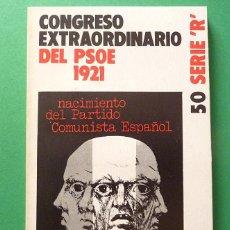 Gebrauchte Bücher - CONGRESO EXTRAORDINARIO DEL PSOE 1921: NACIMIENTO DEL PARTIDO COMUNISTA ESPAÑOL - ZERO - 1974 - 58340347