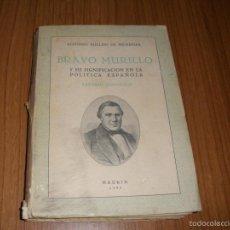 Libros de segunda mano: BRAVO MURILLO Y SU SIGNIFICACION EN LA POLITICA ESPAÑOLA - 1950 - MADRID. Lote 58380965