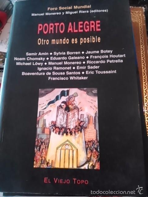 PORTO ALEGRE. OTRO MUNDO ES POSIBLE (BARCELONA, 2001) (Libros de Segunda Mano - Pensamiento - Política)