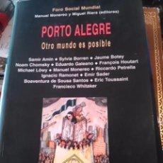 Libros de segunda mano: PORTO ALEGRE. OTRO MUNDO ES POSIBLE (BARCELONA, 2001). Lote 58436643