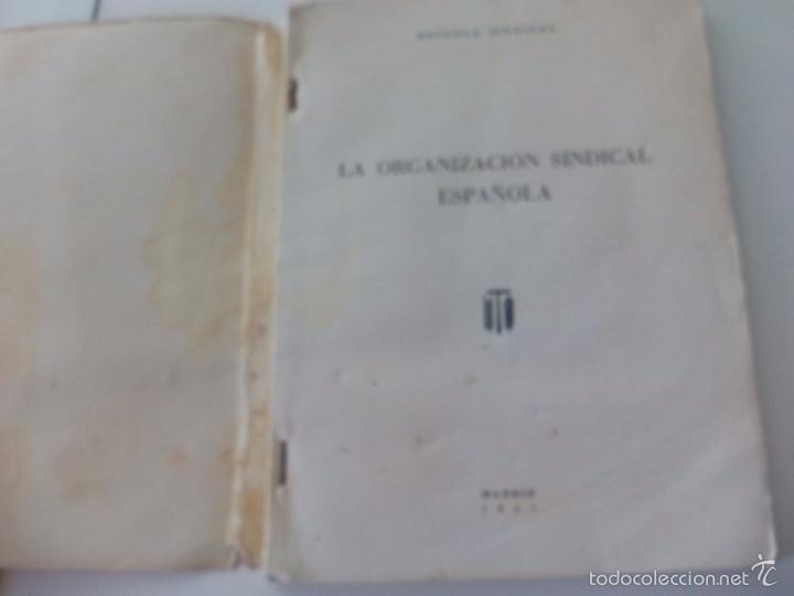Libros de segunda mano: La organización sindical Española. Escuela sindical 1961 - Foto 2 - 58479402