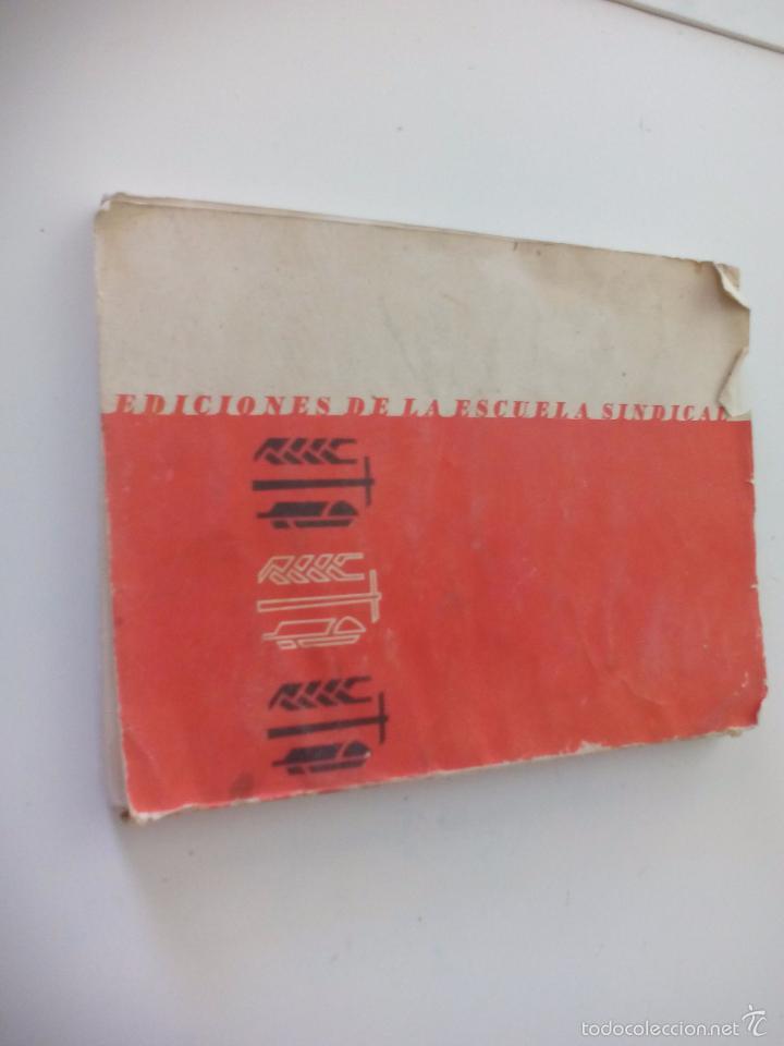 Libros de segunda mano: La organización sindical Española. Escuela sindical 1961 - Foto 7 - 58479402