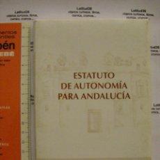Libros de segunda mano: ESTATUTO DE AUTONOMIA PARA ANDALUCIA. EDICIÓN DEL PARLAMENTO ANDALUZ. Lote 58518490