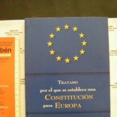 Libros de segunda mano: TRATADO CONSTITUCIÓN EUROPEA. Lote 58518505
