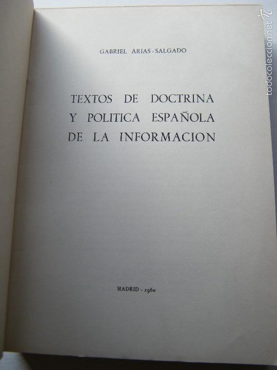 Libros de segunda mano: TEXTOS DE DOCTRINA y POLÍTICA ESPAÑOLA DE LA INFORMACIÓN (TOMO 3) - GABRIEL ARIAS-SALGADO - Foto 3 - 58865596