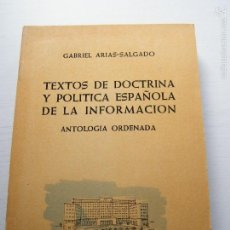 Libros de segunda mano: TEXTOS DE DOCTRINA Y POLÍTICA ESPAÑOLA DE LA INFORMACIÓN (TOMO 3) - GABRIEL ARIAS-SALGADO. Lote 58865596