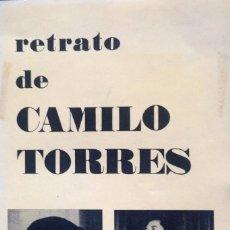Libros de segunda mano: RETRATO DE CAMILO TORRES. Lote 59068505