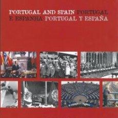Libros de segunda mano: PORTUGAL Y ESPAÑA 1986-2006 VEINTE AÑOS DE INTEGRACION EN EUROPA. Lote 59629823