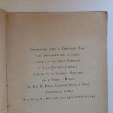 Libros de segunda mano: LA SERPIENTE ANTIGUA 1949. PEDRO CARDENAL SEGURA. CONFERENCIAS SOBRE EL COMUNISMO ATEO. Lote 60327767