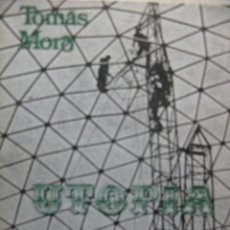Libros de segunda mano: UTOPIA. TOMÁS MORO. EDITORIAL ZYX. 1968. 94 PÁGS.. Lote 60366595