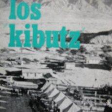 Libros de segunda mano: LOS KIBUTZ. EDITORIAL ZYX. 1969.52 PÁGS. . Lote 60367471
