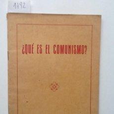 Libros de segunda mano: ¿QUE ES EL COMUNISMO?. 1951. TRADUCCION DE CONNAITRE LE COMMUNISME. Lote 60422023