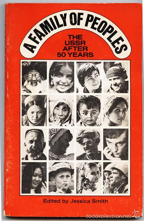 A FAMILY OF PEOPLES. THE URSS AFTER 50 YEARS. NEW WORLD REVIEW PUBLICATIONS, NUEVA YORK, 1973 (Libros de Segunda Mano - Pensamiento - Política)