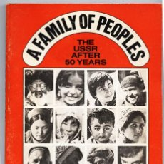 Libros de segunda mano: A FAMILY OF PEOPLES. THE URSS AFTER 50 YEARS. NEW WORLD REVIEW PUBLICATIONS, NUEVA YORK, 1973. Lote 60625183