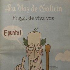 Libros de segunda mano: FRAGA, DE VIVA VOZ. ESPECIAL LA VOZ DE GALICIA. 26 X 35 CMS. 62 PÁGINAS. A CORUÑA, 2012. Lote 60772423