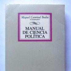 Libros de segunda mano: MANUAL DE CIENCIA POLÍTICAMIQUEL CAMINAL BADIA. Lote 159956336