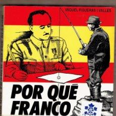 Libros de segunda mano: POR QUÉ FRANCO NO FUE MASÓN / MIQUEL FIGUERAS I VALLÈS - MASONERIA. Lote 61815580
