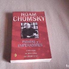 Libros de segunda mano: PIRATAS Y EMPERADORES . NOAM CHOMSKY .. Lote 61852328