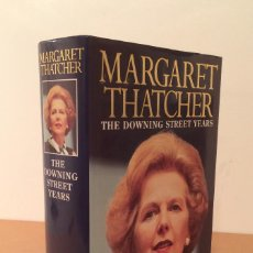 Libros de segunda mano: MARGARET THATCHER - THE DOWNING STREET YEARS - MEMORIAS - 1ª EDICION - FIRMADO - 24/8995. Lote 61888160