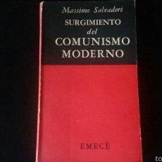 Libros de segunda mano: LIBRO EL SURGIMIENTO DEL COMUNISMO MODERNO. COMUNISTA. FALANGISTA. GUERRA CIVIL. FALANGE. FRANQUISTA. Lote 161631713